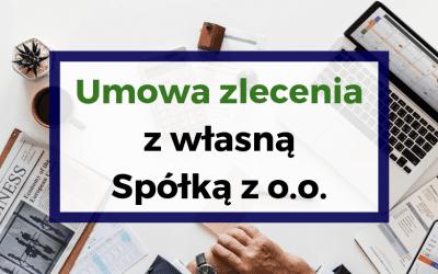 Umowa zlecenia z własną Spółką z o.o.